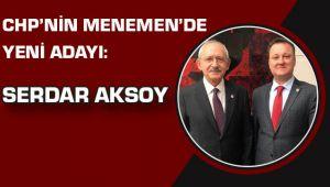 CHP nin Menemen Belediye Başkan Adayı Belli Oldu
