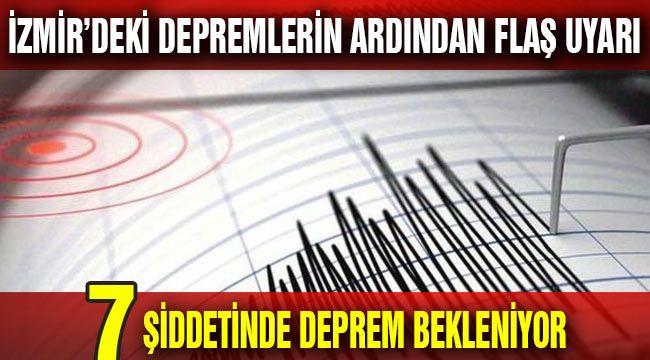 İzmir'de 7 Şiddetinde Depremler Olabilir