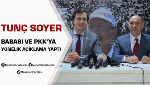 Soyer'den babası ve PKK'ya yönelik tepkilere yanıt