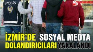 İZMİR'DE SOSYAL MEDYA DOLANDIRICILARI YAKALANDI