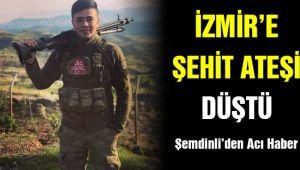 İZMİR'E ŞEHİT HABERİ GELDİ