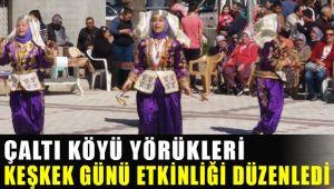 İzmir'in Menemen İlçesinde Çaltı Köyü Yörükleri tarafından Keşkek günü etkinliği düzenlendi