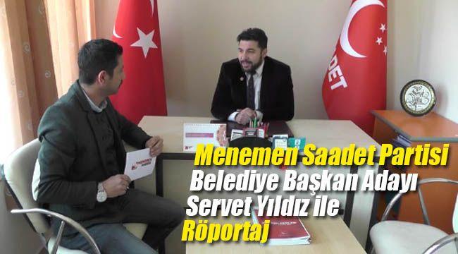 Menemen Saadet Partisi Belediye Başkan Adayı İle Röportaj