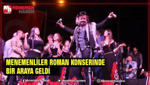 Menemenliler Roman Konserinde Buluştu