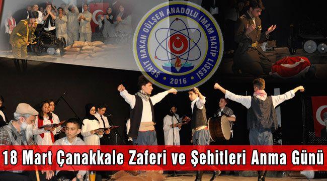 Şehit Hakan Gülşen Anadolu İmam Hatip Lisesi 18 Mart Şehitleri Anma Töreni Düzenledi