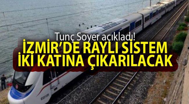 Tunç Soyer İzmir'de Raylı Sistemi iki katına çıkartacak