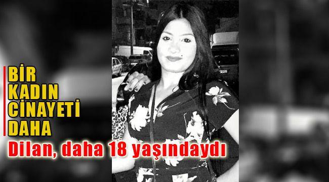Buca'da 18 yaşındaki Dilan Tutucu vurularak öldürüldü