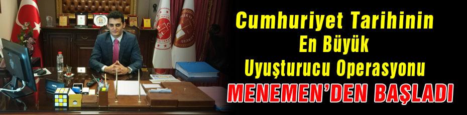 Cumhuriyet Tarihinin En Büyük Uyuşturucu Operasyonu Menemen'den Başladı