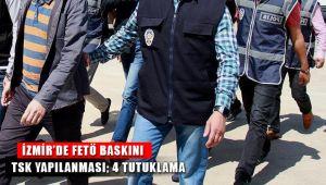 İzmir'de Fetö Baskınında 4 Rütbeli Asker Tutuklandı