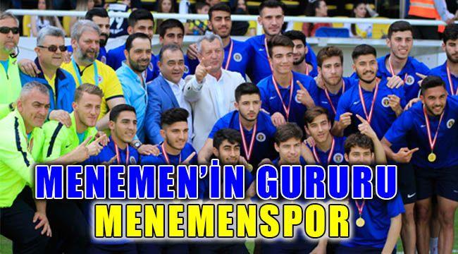 Menemen'in Gururu MENEMENSPOR Şampiyon