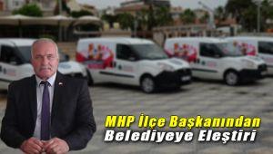 MHP İlçe Başkanı Ali Rıza Bölük'ten Belediye ye Eleştiri