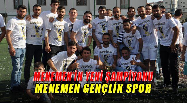 Menemen'in Yeni Şampiyonu Menemen Gençlik Spor