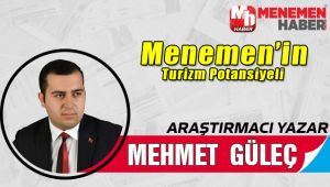 Menemenin Turizm Portansiyeli