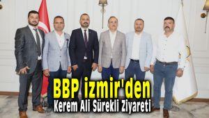 BBP İzmir'den Ak Parti İzmir İl Başkanı Kerem Ali Sürekli'ye Ziyaret