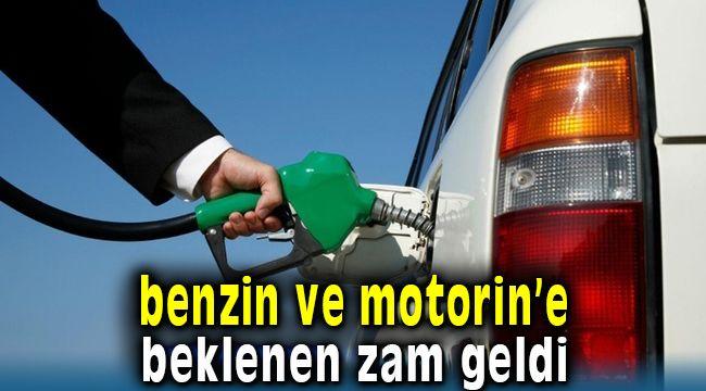 Benzin ve Motorine Beklenen Yeni Zam Geldi