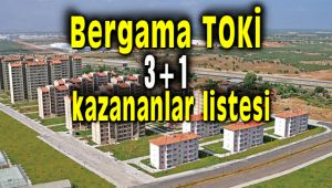 Bergama TOKİ 3+1 Evlerin Kura Sonuçları Açıklandı.