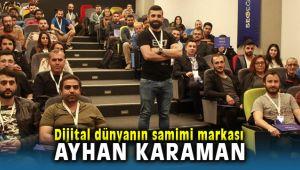 Dijital Dünyanın Benimsediği En Samimi Türk Markası Ayhan Karaman