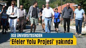 Ege Üniversitesinden Efeler Yolu Projesi