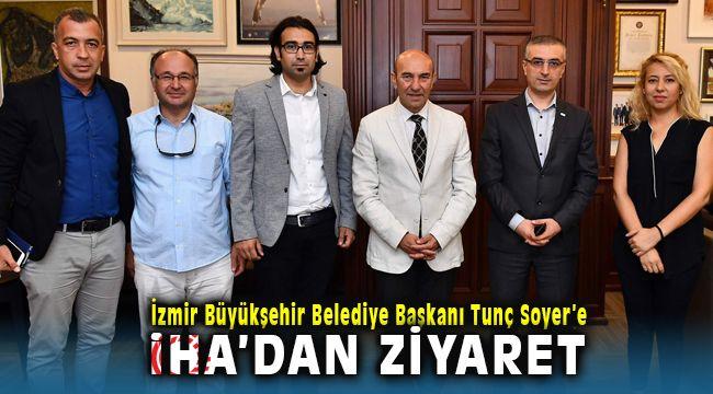 İhlas Haber Ajansından Tunç Soyer'e Ziyaret