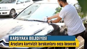 Karşıyaka'da Araçlara İlan ve Kartvizit Bırakanlara Ceza Yağacak