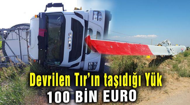 Menemen'de devrilen TIR'daki Rüzgar Gülü 100 bin Euro Değerinde