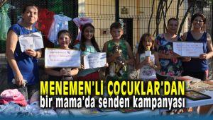 Menemen'li Çocuklar Bir Mama'da Senden Kampanyasına Destek Bekliyor
