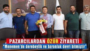 Pazarcılar Menemen Belediye Başkanı Serdar Aksoy'dan Özür Diledi