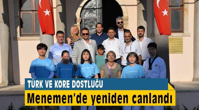 Türk ve Kore Dostluğu Menemen'de Canlandı