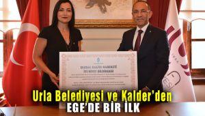 Urla Belediyesi ve Kalder'den Ege'de bir ilk