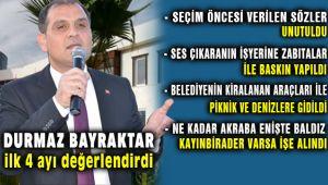 Durmaz Bayraktar'dan Serdar Aksoy'a ilk 4 Ay Eleştirisi