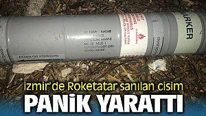 İzmir'de Bulunan cismi Roketatar sandılar