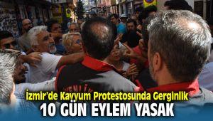 İzmir'de Kayyum Protestosunda Gerginlik Çıktı 10 Gün Eylem Yasak