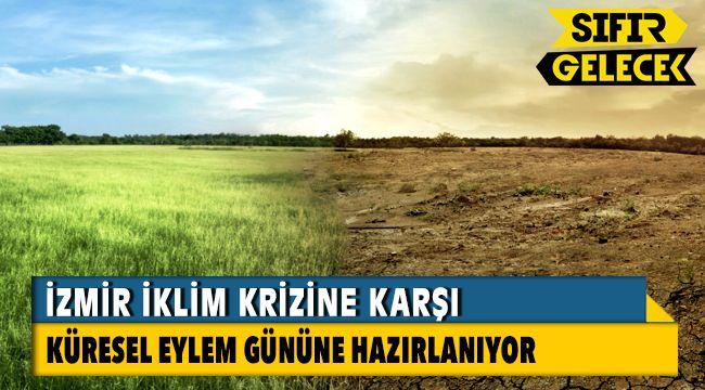 İzmir İklim Krizine Karşı Küresel Eylem Gününe Hazırlanıyor