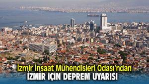 İzmir İnşaat Mühendisleri Odası'ndan İzmir İçin Deprem Uyarısı