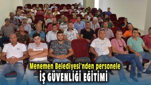 Menemen Belediyesi'nden personeline iş güvenliği eğitimi