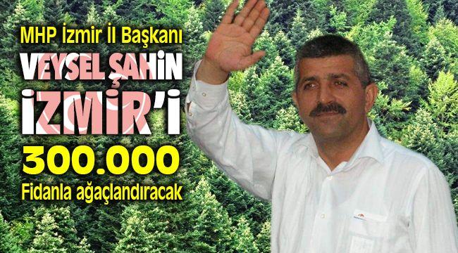 MHP'li Veysel Şahin İzmir'de Yanan 150 hektarlık Ormana 300 Bin Ağaç Dikeceğini Duyurdu