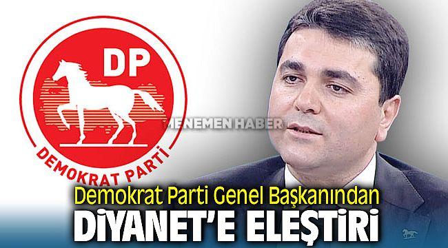 Demokrat Parti Genel Başkanı Gültekin Uysal Diyanet'i Eleştirdi
