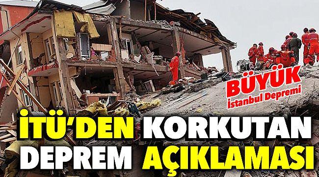 İstanbul Teknik Üniversitesi'nden İstanbul Depremiyle ilgili Flaşh Açıklama ' Büyük İstanbul Depremi '