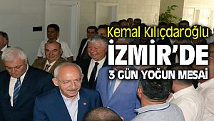 Kemal Kılıçdaroğlu'ndan İzmir'e 3 günlük ziyaret