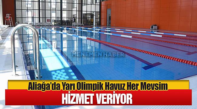 Aliağa'da Yarı Olimpik Havuz Her Mevsim Hizmet Veriyor