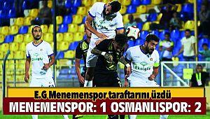 Ekol Göz Menemenspor:1 Osmanlıspor:2 Mağlup
