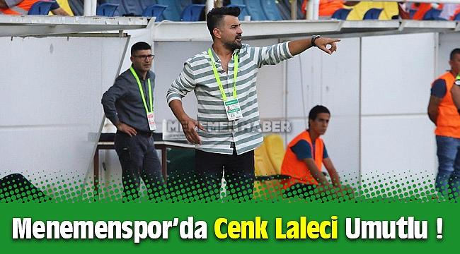 Ekol Göz Menemenspor'da Teknik Direktör Cenk Laleci Umutlu !