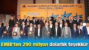 EMİB'ten 290 milyon dolarlık teşekkür