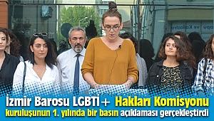 İzmir Barosu LGBTİ+ Hakları Komisyonu, kuruluşunun 1. yılında bir basın açıklaması gerçekleştirdi