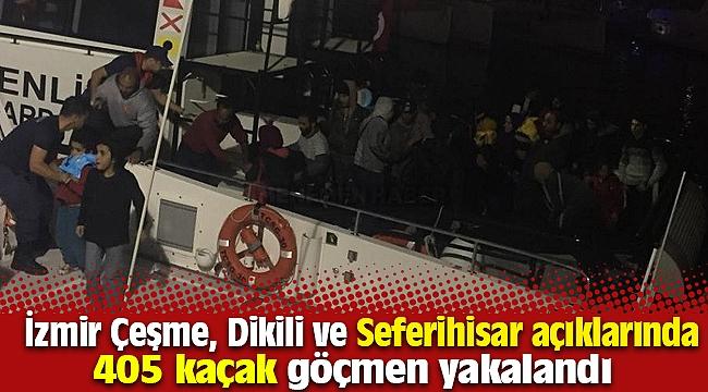 İzmir Çeşme, Dikili ve Seferihisar açıklarında 405 kaçak göçmen yakalandı