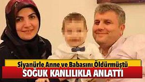 İzmir'de Anne ve babasını siyanür içirerek öldüren cani evlat, dehşeti soğukkanlılıkla anlattı