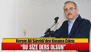 Kerem Ali Sürekli'den Kınama Çıkışı