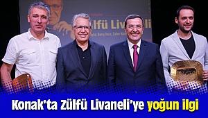 Konak Belediyesi Edebiyat Söyleşileri'nin konuğu Zülfü Livaneli'ye yoğun ilgi