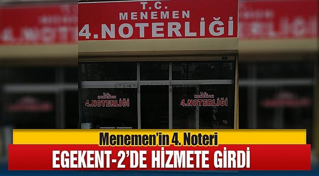 Menemen'in 4. Noteri Egekent-2'de Hizmete Açıldı