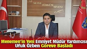 Menemen'in yeni İlçe Emniyet Müdür Yardımcısı Ufuk Özben Oldu.